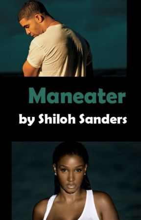 Maneater by Shi1ohSanders