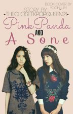A PINKPANDA & A SONE (GirlxGirl) [Choona] by TheClosetKpopQueen21