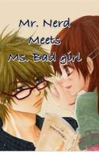 Mr. Nerd meets Ms. Bad girl by yanayanee