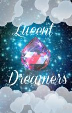 Lucent Dreamers  by sagittarius1205