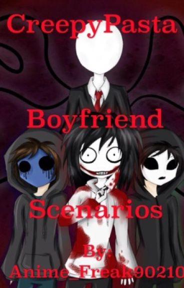 Creepypasta Boyfriend Scenarios [Request Open]