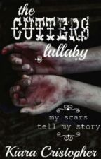 The Cutters Lullaby by UnicornPoopAndSoda