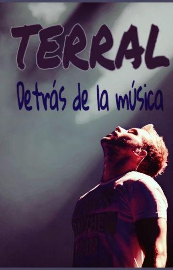 TERRAL - Detrás de la música -