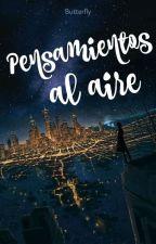 Pensamientos Al Aire by PaoMendoza905
