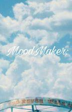 MoodMaker ; by nimfairy