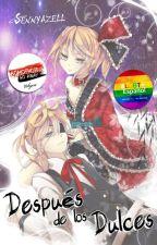 Después de los Dulces 「Yaoi/Gay」 by Sennyazell