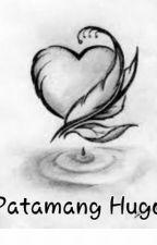 Patamang Hugot by harthearty