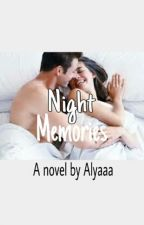Night Memories by alyadias
