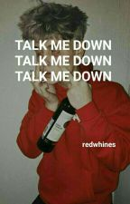 talk me down ;; phan by partyflavor