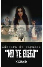 Cáscara de Cigarra-(G!P CAMREN) by XXIhalls