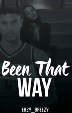 Been That Way (Kelly Oubre sequel) by eazy_breezy