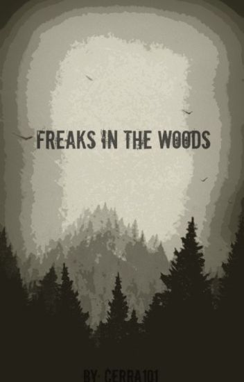 Freaks in the Woods (BxB)