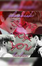 Sing For You (Hunhan,chanbaek) by deviriyana
