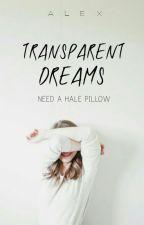 Transparent Dreams by blackseasons