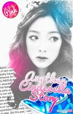 Another Cinderella Story [Ongoing] - Chapter Thirteen ♥ by NadeshikoPink