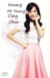 Đọc Truyện Hwang Mi Young công chúa lchap 18-END l JeTi - Hwang Mi Yeon