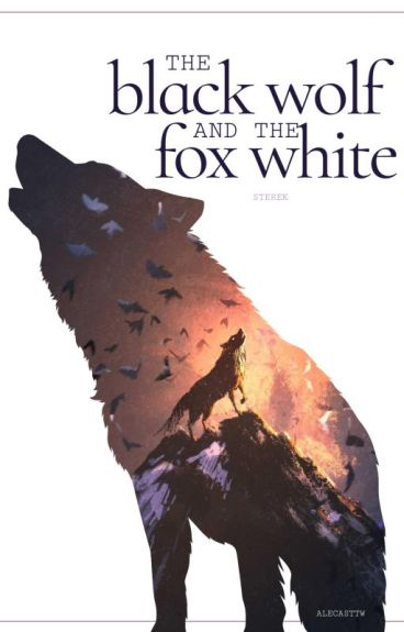 The Black Wolf and The Fox White