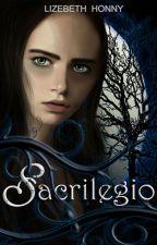 Hija del sacrilegio© by LizebethHonny