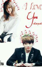 [COMPLETE]I Love You[Jungkook Bts] by ZulfinaNorizwan