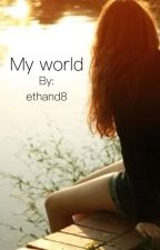 My world by ethand8
