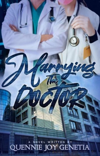 Marrying The Doctor (#Wattys 2017)