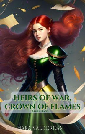 Heirs of War, Chaos to Reign (3) by MaraValderran