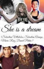 She is a dream (Sebastian Villalobos,Sebastian Arango,Mario Ruiz,Daniel Patiño) by charlottealvarezcml