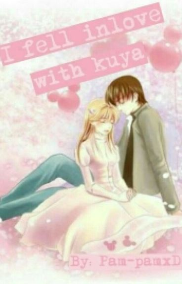 I Fell Inlove with Kuya (SPG)