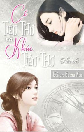 [Full] Cố tiểu thư và Khúc tiểu thư   Vãn Chi by gaasunoo