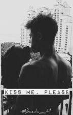 Kiss Me, please [book 2] by Bozda_M