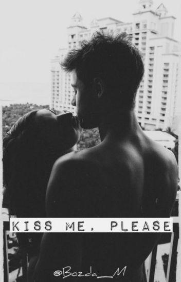 Kiss Me, please [book 2]