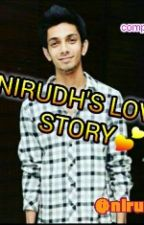 Anirudh's Love Story(completed) by nirudhsha