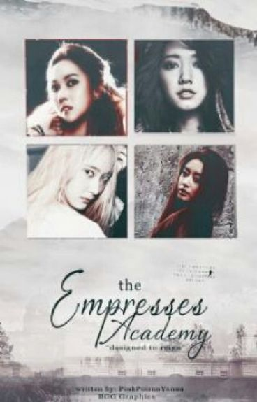 The Empresses' Academy (REVISING)