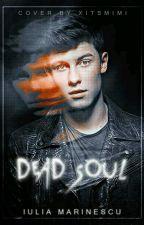 dead soul{Shawn Mendes} by fullofglitter