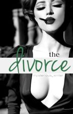 The Divorce by Mysterious_Writer