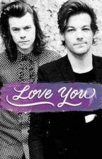 Love you [ larry stylinson ] by demonlarries