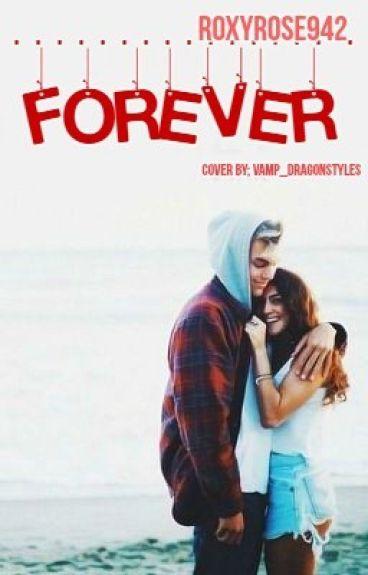 Forever....<3(Sequel)