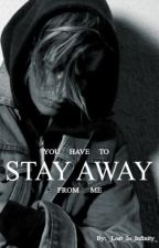 Stay Away ||Justin Bieber|| by _Lost_In_Infinity_