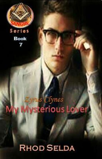 SANGRE 6, Zyrus Clynes; My Mysterious Love (Complete)