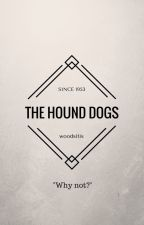 The Hound Dogs by woodsitis