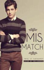 MisMatch by CertifiedCrazyDork