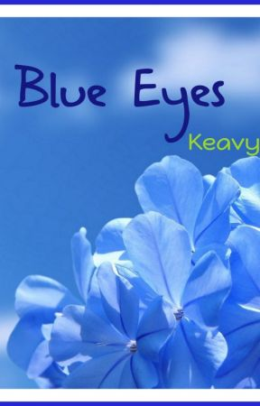 Blue Eyes by KeavyCollins