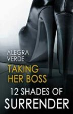 Taking Her Boss by Mom_Daddy