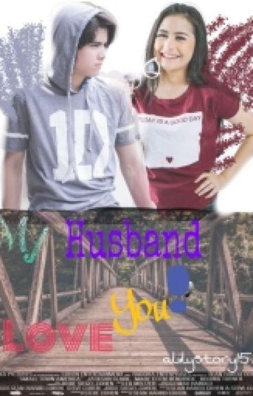 My Husband, Love You!