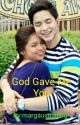 God Gave Me You by margauxgalang