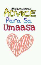 ADVICE Para Sa Umaasa by MyCrookedWorld