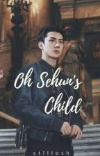 Sehun's Child by MicaaOh