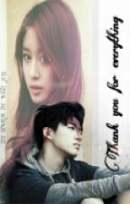 Thank You For Everything My Love (Malay Fanfiction) by StarByul25