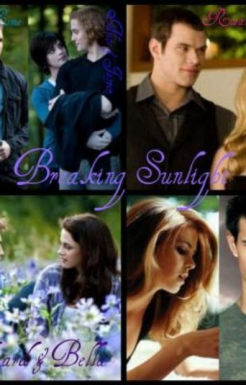 Breaking Sunlight (After Breaking Dawn)