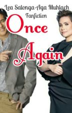 ONCE AGAIN by AddictedToLea